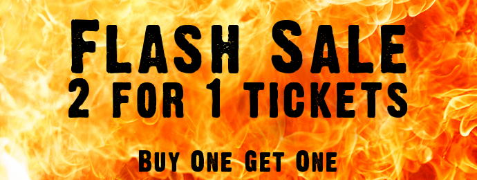 Buy One Get One Flash Ticket Sale